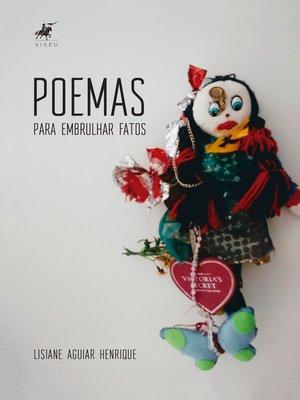 cover image of Poemas para embrulhar fatos