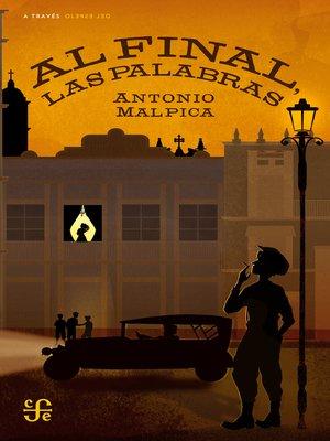 cover image of Al final, las palabras