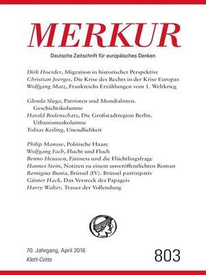 cover image of MERKUR Deutsche Zeitschrift für europäisches Denken--2016-04