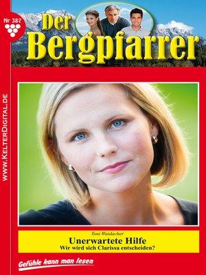 cover image of Der Bergpfarrer 387 – Heimatroman