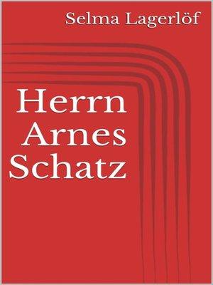 cover image of Herrn Arnes Schatz