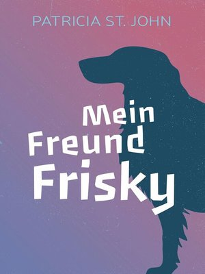 cover image of Mein Freund Frisky