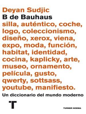 cover image of B de Bauhaus