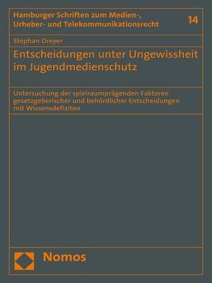 cover image of Entscheidungen unter Ungewissheit im Jugendmedienschutz