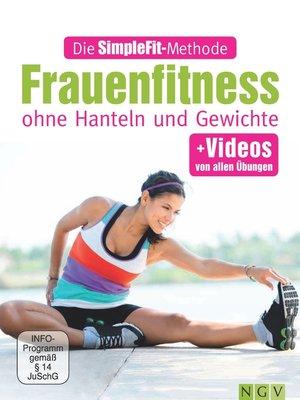 cover image of Die SimpleFit-Methode--Frauenfitness ohne Hanteln und Gewichte