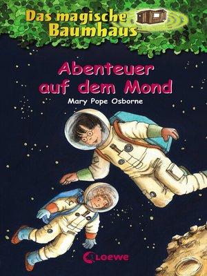 cover image of Das magische Baumhaus 8--Abenteuer auf dem Mond