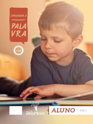 cover image of Aprender a Palavra 1--Aluno