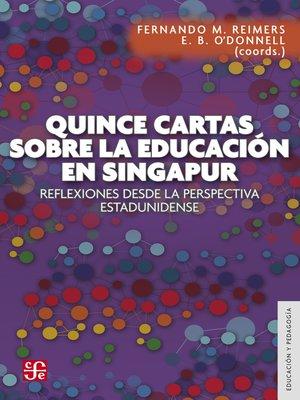cover image of Quince cartas sobre la educación en Singapur