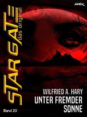 cover image of STAR GATE--DAS ORIGINAL, Band 20