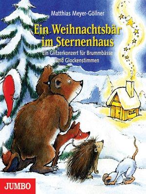 cover image of Ein Weihnachtsbär im Sternenhaus