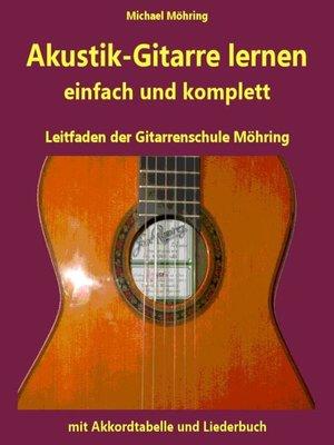 cover image of Akustik-Gitarre lernen--komplett und einfach