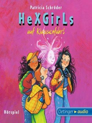 cover image of Hexgirls auf Klassenfahrt