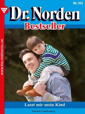 cover image of Dr. Norden Bestseller 193 – Arztroman