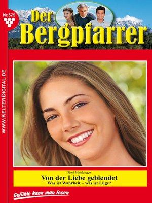 cover image of Der Bergpfarrer 375 – Heimatroman