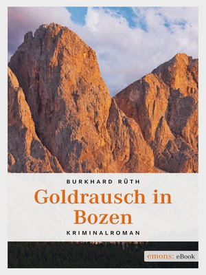 cover image of Goldrausch in Bozen