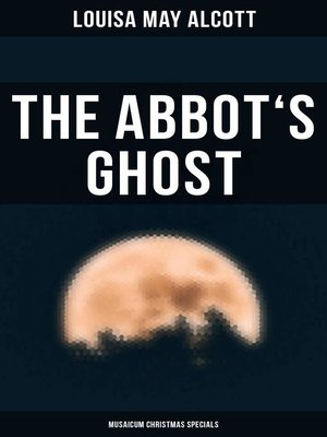 cover image of The Abbot's Ghost (Musaicum Christmas Specials)