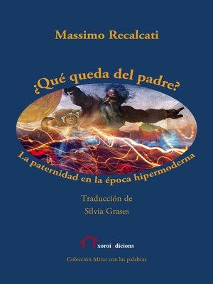 cover image of ¿Qué queda del padre?