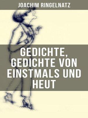 cover image of Gedichte, Gedichte von Einstmals und Heut