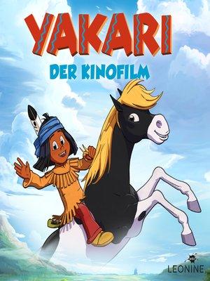 cover image of Yakari--Das Hörspiel zum Film