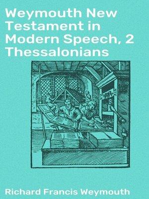 cover image of Weymouth New Testament in Modern Speech, 2 Thessalonians