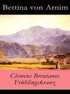 cover image of Clemens Brentanos Frühlingskranz