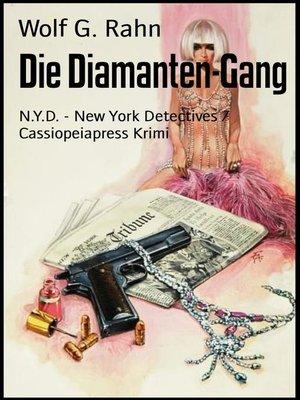 cover image of Die Diamanten-Gang