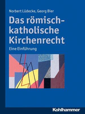 cover image of Das römisch-katholische Kirchenrecht