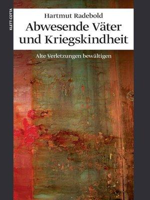 cover image of Abwesende Väter und Kriegskindheit
