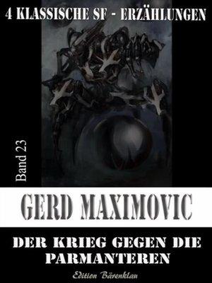 cover image of Der Krieg gegen die Parmanteren