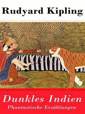 cover image of Dunkles Indien. Phantastische Erzählungen