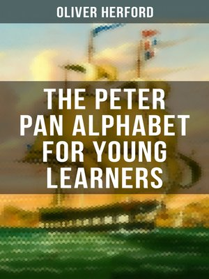 cover image of The Peter Pan Alphabet For Young Learners