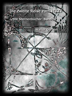 cover image of Die zweite Reise zum JETZT