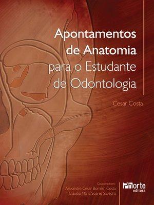 cover image of Apontamentos de anatomia para o estudante de odontologia