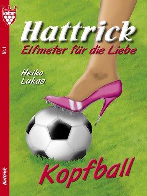 cover image of Hattrick 1--Liebesroman