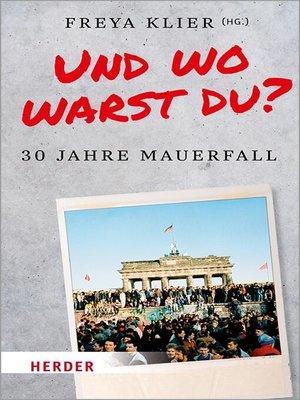 cover image of Und wo warst du?