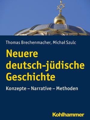 cover image of Neuere deutsch-jüdische Geschichte
