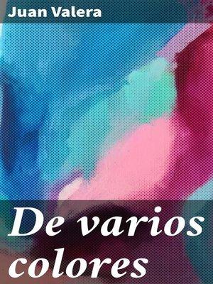 cover image of De varios colores