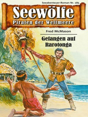 cover image of Seewölfe--Piraten der Weltmeere 185