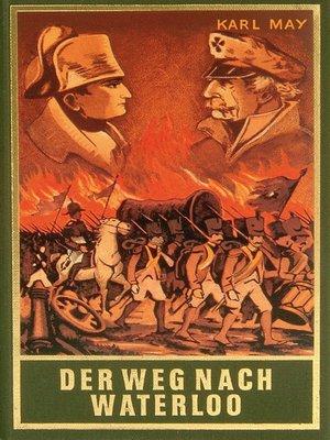 cover image of Der Weg nach Waterloo