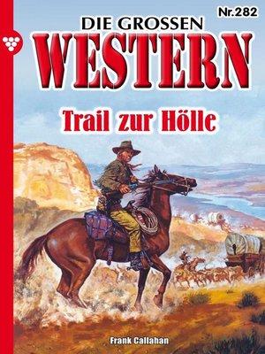 cover image of Die großen Western 282