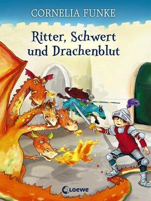 cover image of Ritter, Schwert und Drachenblut