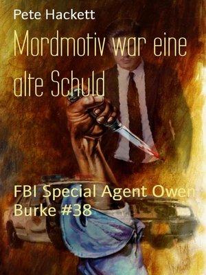 cover image of Mordmotiv war eine alte Schuld