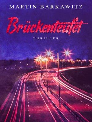 cover image of Brückenteufel