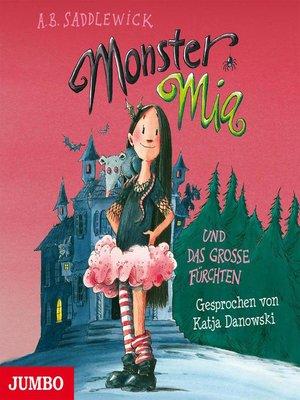 cover image of Monster Mia und das große Fürchten