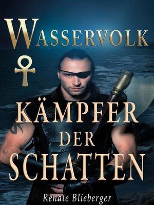 cover image of Wasservolk--Kämpfer der Schatten
