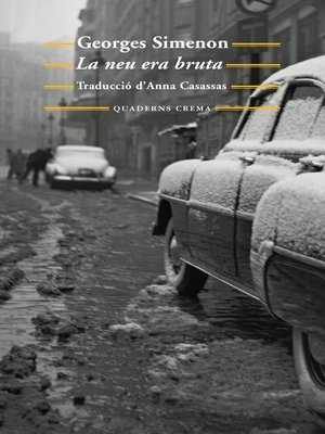 cover image of La neu era bruta