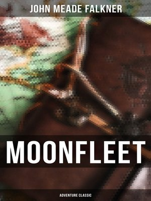 cover image of Moonfleet (Adventure Classic)