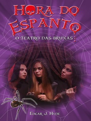 cover image of Hora do espanto--O teatro das bruxas