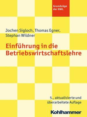 cover image of Einführung in die Betriebswirtschaftslehre