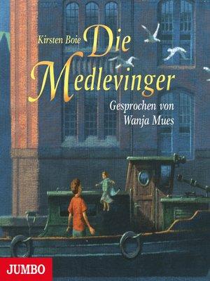 cover image of Die Medlevinger